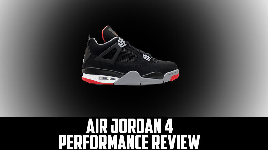 Air Jordan Project - Air Jordan IV (4) Retro Performance Review -  WearTesters
