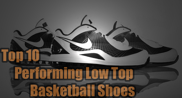 Top 10 Performing Low Top Basketball Shoes - WearTesters