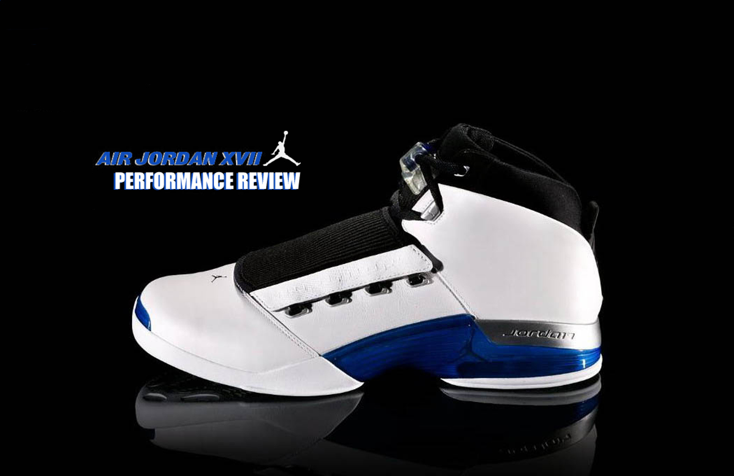 Air Jordan Project – Air Jordan XVII (17) Retro Performance Review -  WearTesters
