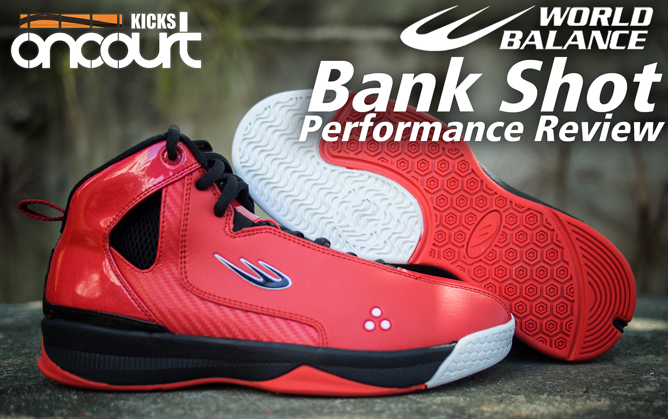 World Balance Bank Shot Performance Review - WearTesters