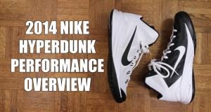 2014 Nike Hyperdunk – Performance Overview