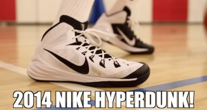 2014 Nike Hyperdunk – Performance Review