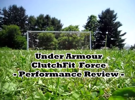 Under Armour ClutchFit Force Performance Review