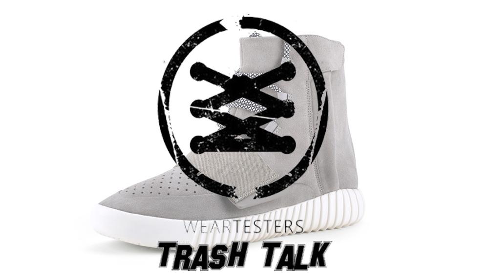 Trash Talk Yeezy