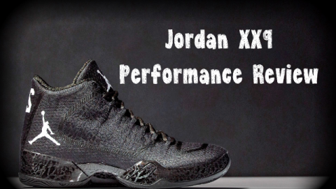 Air Jordan XX9 29 Performance Review