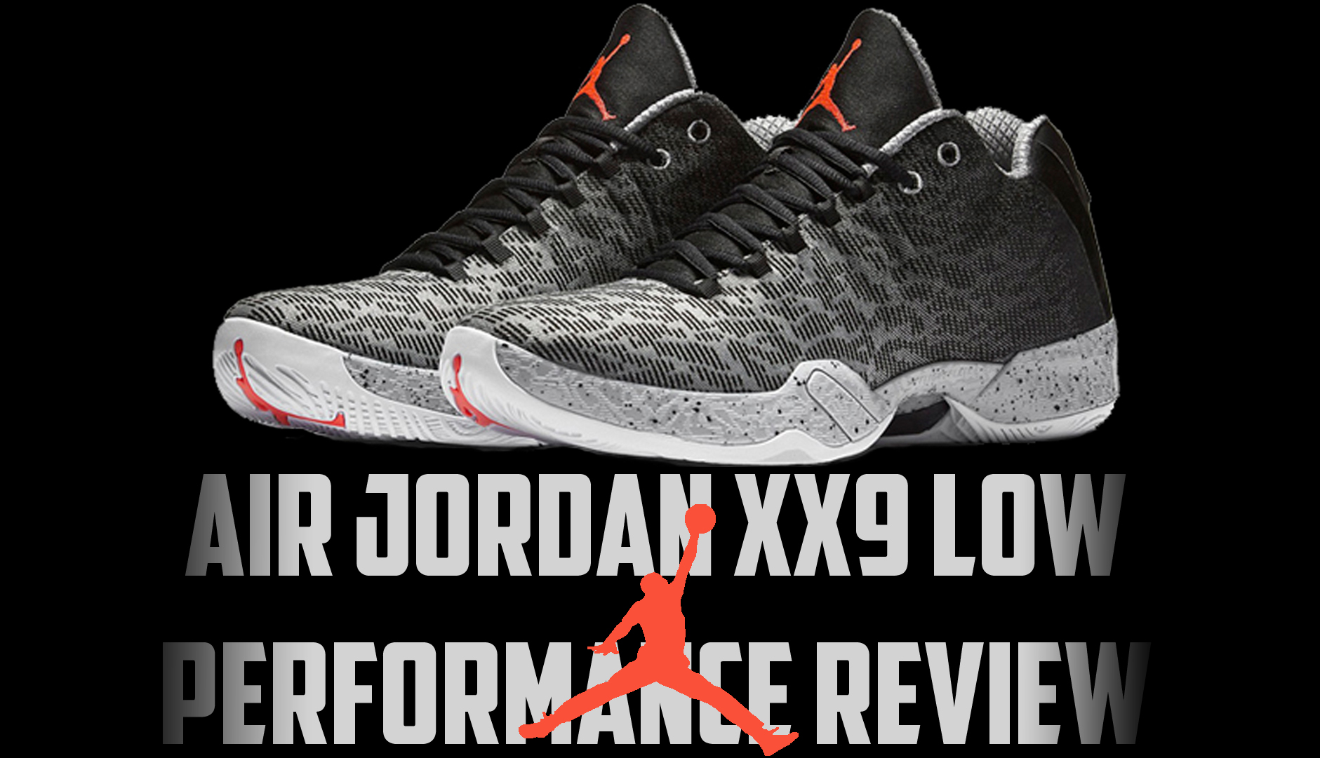 promo code fe2a6 c135b Air Jordan XX9 Low Performance Review - WearTesters