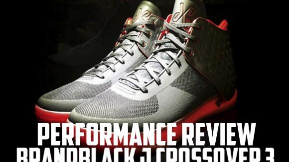 BrandBlack J Crossover 3 Performance Review Main