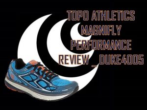 TOPO ATHLETICS MAGNIFLY PERFORMANCE REVIEW _ DUKE4005