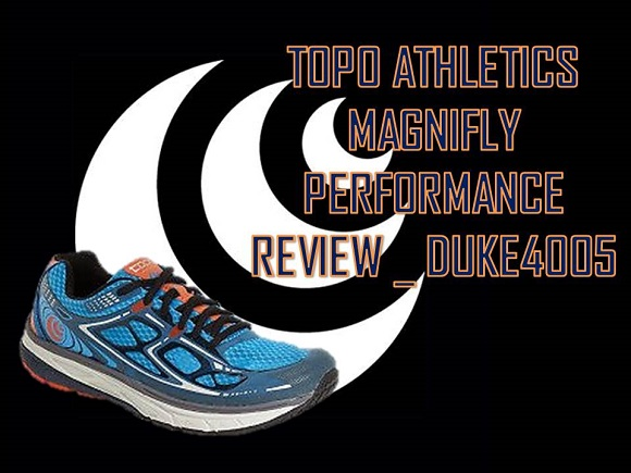 TOPO ATHLETICS MAGNIFLY PERFORMANCE REVIEW _ DUKE4005