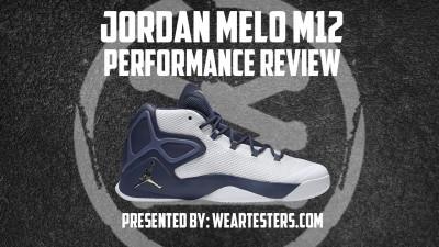Jordan Melo M12 Performance Review Thumbnail