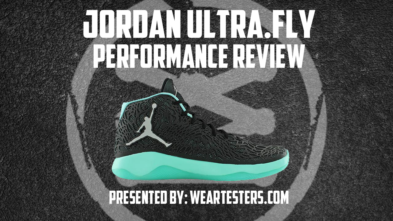 official photos d849d be0b2 Jordan Ultra.Fly Performance Review - WearTesters
