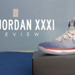 Air Jordan XXXI Quick Review | Quick Kicks