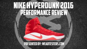 Nike Hyperdunk 2016 Performance Review