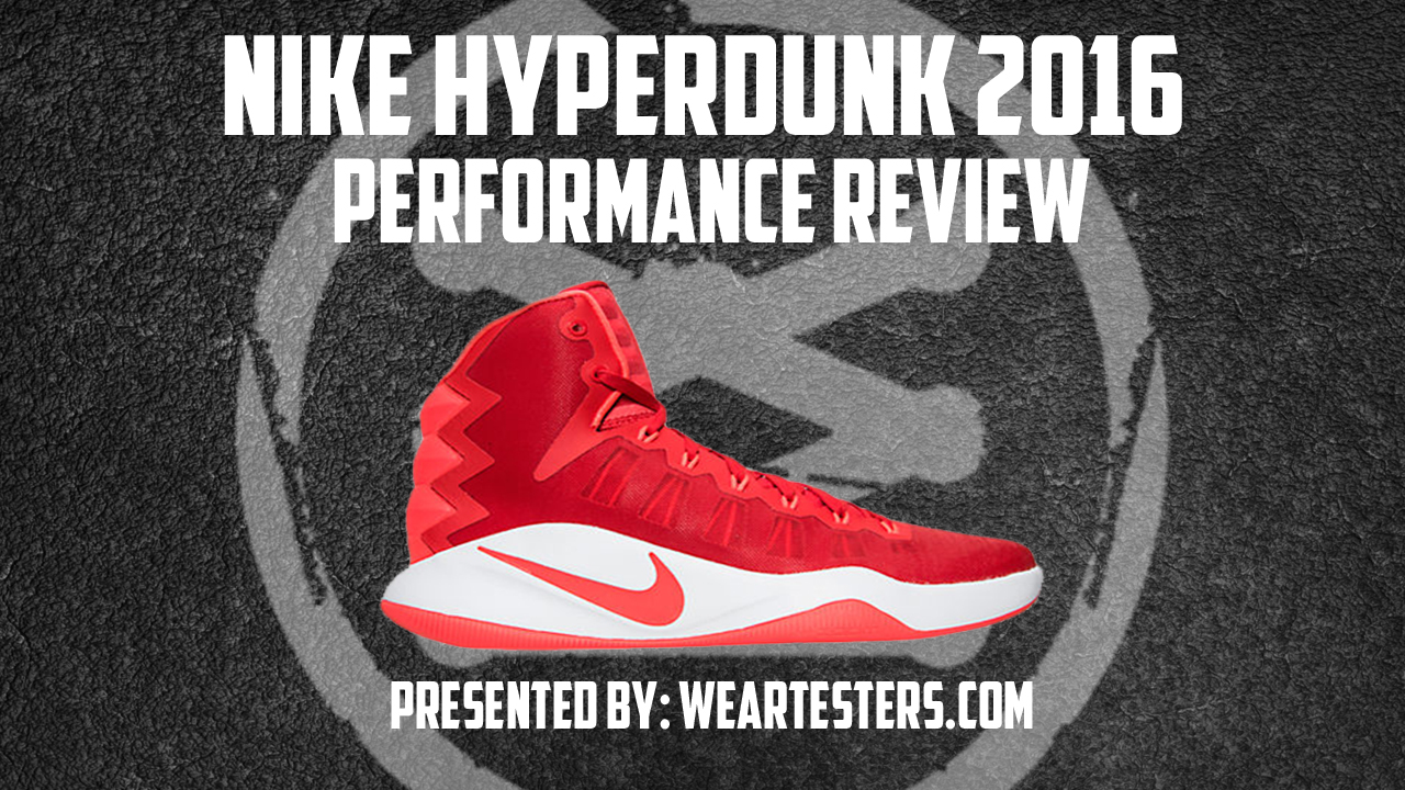 2163eca39a79 ... spain nike hyperdunk 2016 performance review weartesters e22a1 04ba7 ...