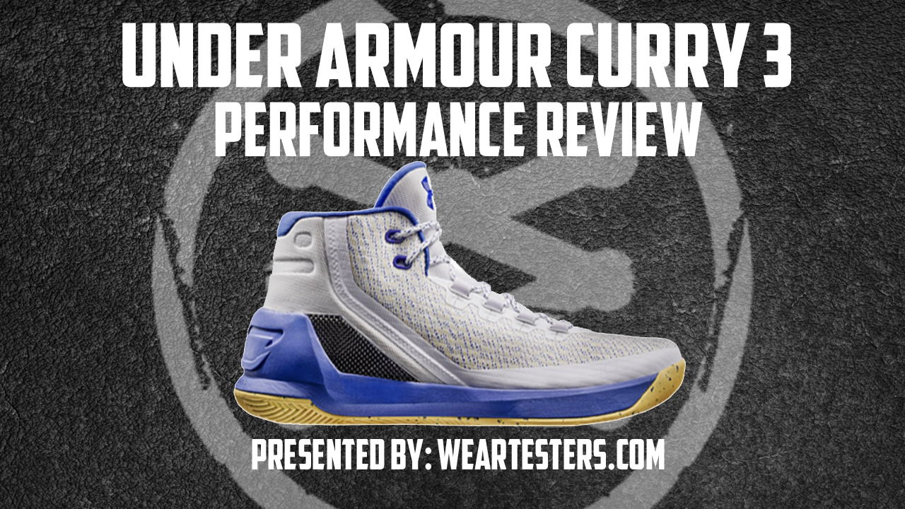 4ab9f00eca Under Armour Curry 3 Performance Review   JAHRONMON - WearTesters