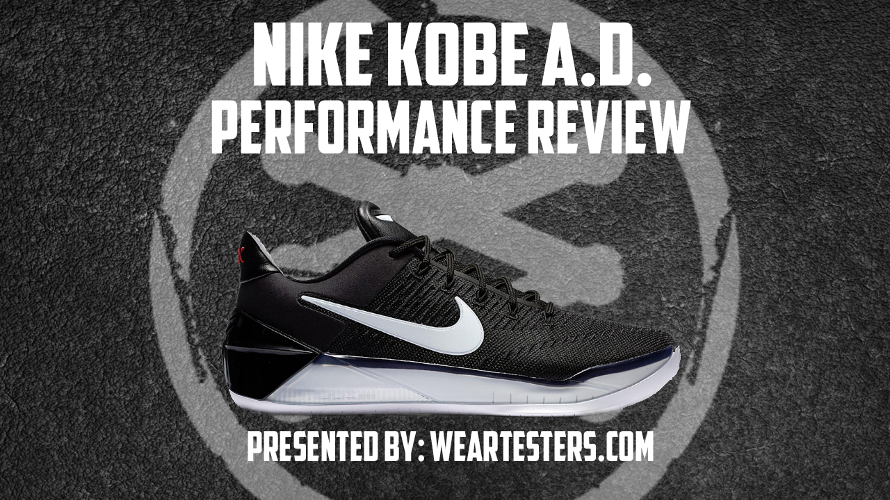 Nike Kobe A.D. Performance Review