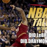 NBA Talk: Did LeBron Flop?