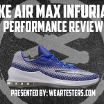 Nike Air Max Infuriate Performance Review