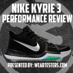 Nike Kyrie 3 Performance Review