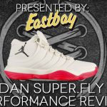 Jordan Super.Fly 2017 Performance Review | Stanley T.