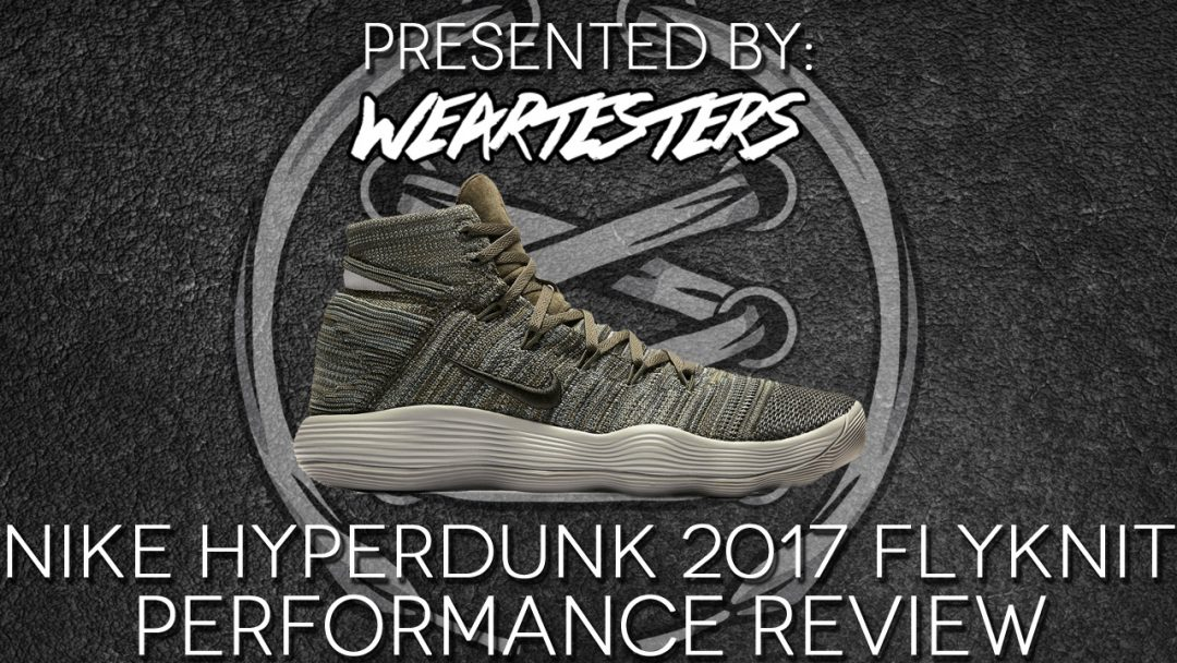 pretty nice 5e2ee 9ed79 ... nike react hyperdunk 2017 flyknit performance review featured
