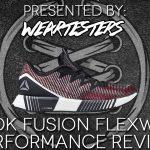 Reebok Fusion Flexweave Performance Review | Duke4005
