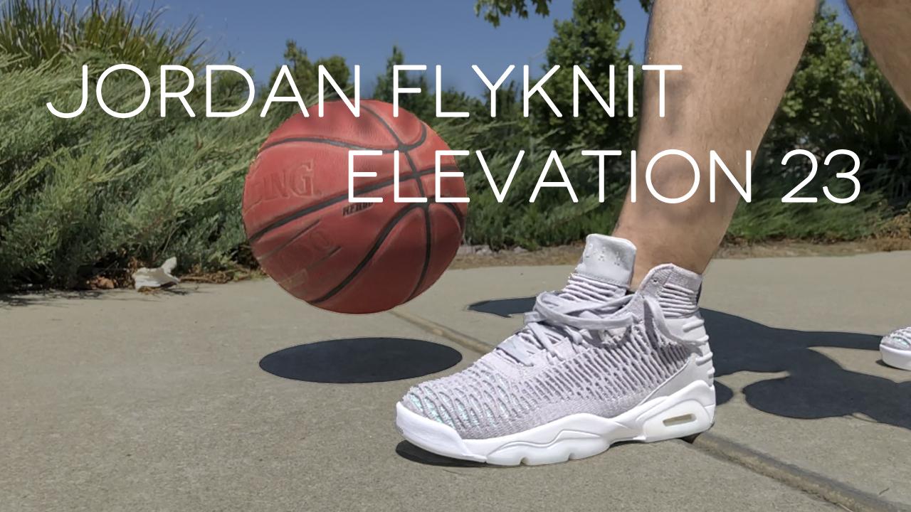 Jordan Flyknit Elevation 23 | Detailed
