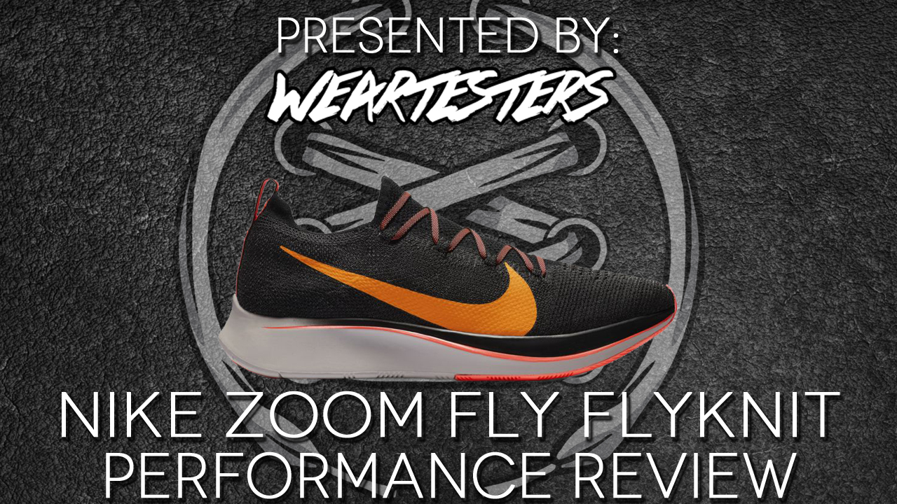 super cute store outlet for sale Nike Zoom Fly Flyknit Performance Review | Jalique Gabay ...