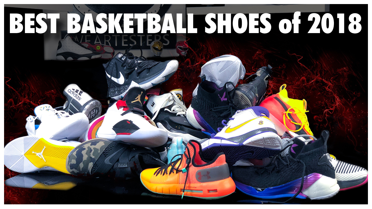 top basketball shoes 2018