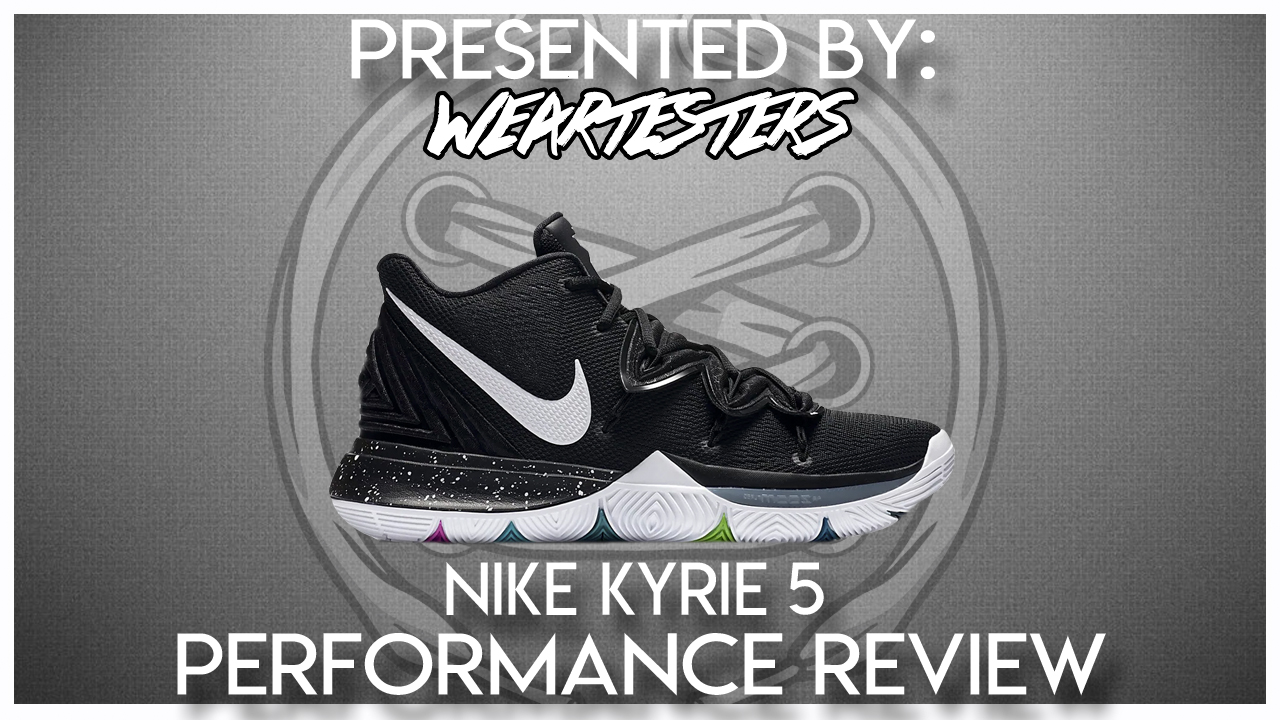 Es barato Salto Intervenir  Nike Kyrie 5 Performance Review - WearTesters