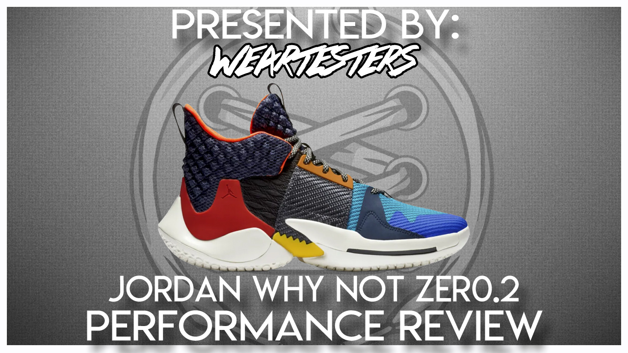 733e6796049 Jordan Why Not Zero.2 Performance Review - WearTesters