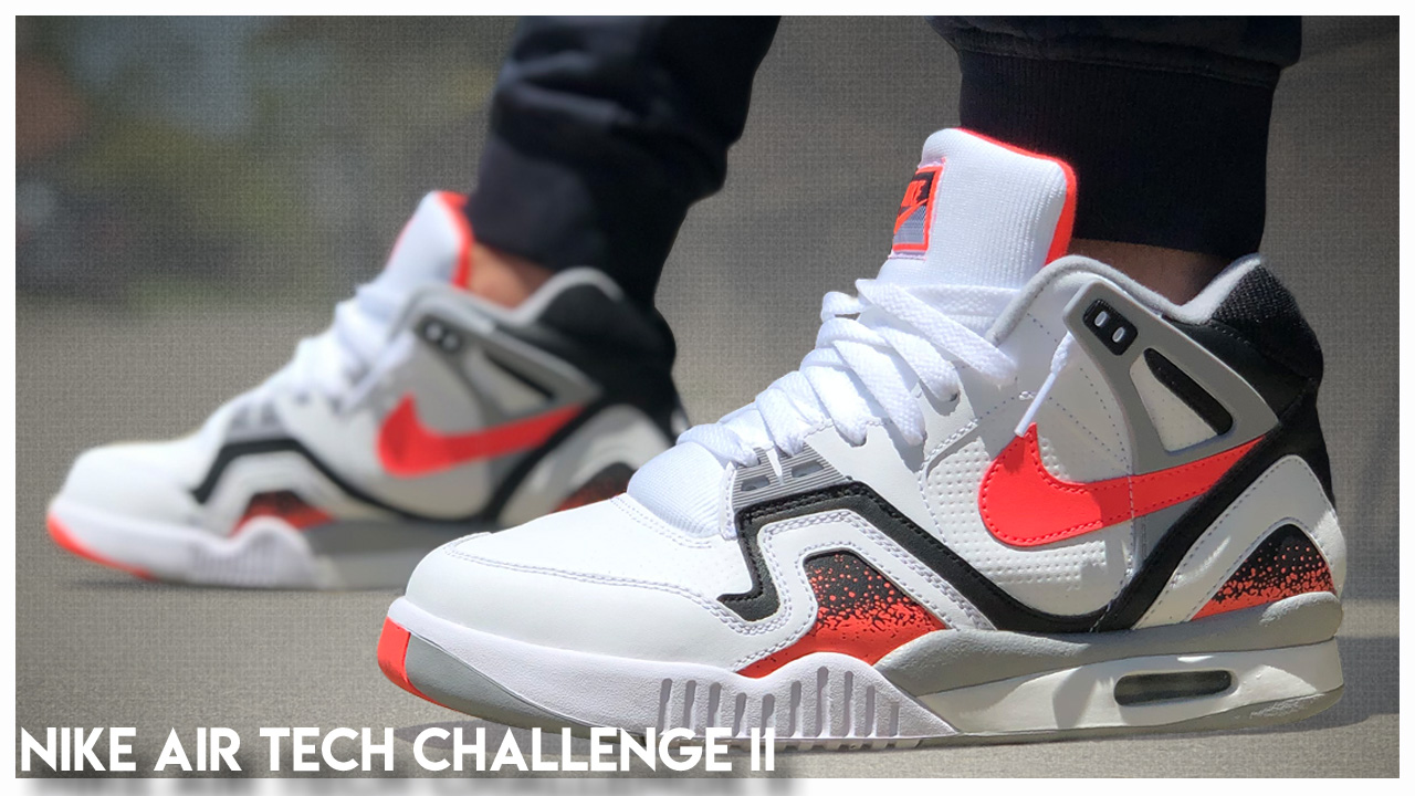 Nike Air Tech Challenge II (2) Retro 2019 | Review WearTesters