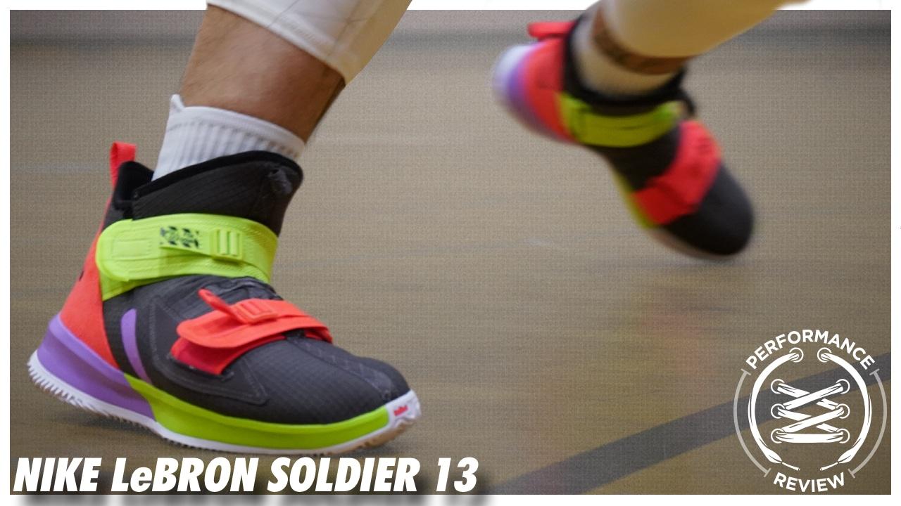 super popular 90be6 a7182 Nike LeBron Soldier 13 Performance Review