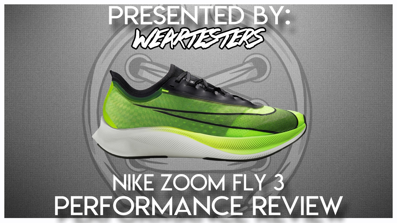 Nike Zoom Fly 3 Performance Review WearTesters